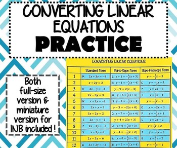 INB PRACTICE - Converting Linear Equation Standard, Point-Slope, Slope-Intercept