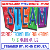 INCORPORATING STEAM IN AN ESL CLASSROOM: LESSON & RESOURCES