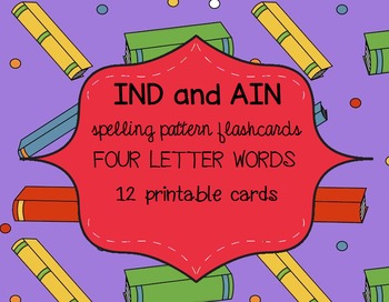 IND & AIN Spelling Pattern Flashcards