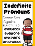 Indefinite Pronouns: Everyone, Everybody, Everywhere, Everything