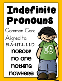 Indefinite Pronouns: No one, Nobody, Nowhere, Nothing