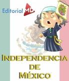 INDEPENDENCIA DE MÉXICO PARA NIÑOS Y BANDERA NACIONAL