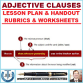 ADJECTIVE CLAUSES: LESSON AND RESOURCES