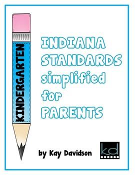 INDIANA Standards Simplified for PARENTS Kindergarten by K
