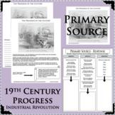 INDUSTRIAL REVOLUTION 19th Century PROGRESS INVENTION Primary Source