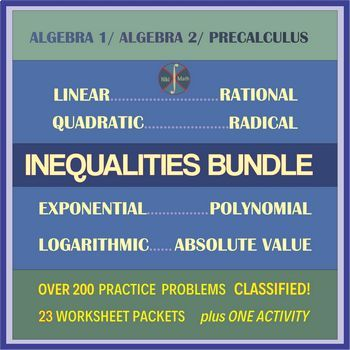 INEQUALITIES BUNDLE - over 200 practice problems CLASSIFIED into types