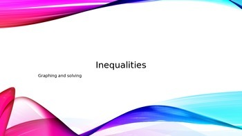 INEQUALITIES-Graphing and solving(Mathematics)