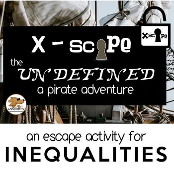 INEQUALITIES - Xscape the UNDEFINED