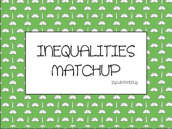 INEQUALTIES match-up