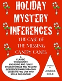 INFERENCES MYSTERY!!! The Case of the Missing Candy Canes