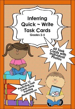 INFERRING ~ 72 Quick Write Task Cards!!! Photos & Painting