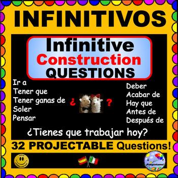 INFINITIVE VERBS Spanish Questions - Present Tense Infinitive Constructions