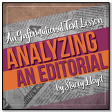 INFORMATIONAL TEXT LESSON {Analyzing An Editorial}