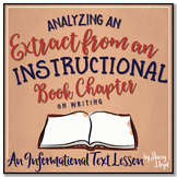INFORMATIONAL TEXT LESSON {Analyzing an Extract from an In
