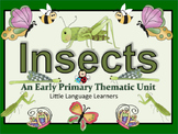 INSECTS Vocabulary and Concept Development-ESL Newcomers Too!
