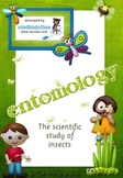 INSECTS: entomology - the scientific study of insects