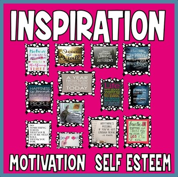 INSPIRATION POSTERS - GROWTH MINDSET, SELF ESTEEM, MOTIVATION