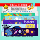 INSPIRATIONAL ANIMATED Virtual BANNERS | 1O MOTIVATION BANNERS |GOOGLE CLASSROOM