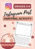 INSTAGRAM Post Writing Activity