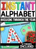 INSTANT Alphabet Building Through the Year