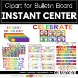 INSTANT CENTER SETUP (Clipart Bulletin Board Pieces)