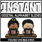 INSTANT Digital Alphabet Slides PRE-LOADED TO SEESAW & GOOGLE DISTANCE LEARNING