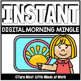 INSTANT Digital Morning Mingle Slides   DISTANCE LEARNING  