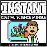 INSTANT Digital Science Mingle Slides | DISTANCE LEARNING |