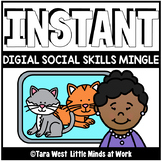 INSTANT Digital Social Skills Mingle | DISTANCE LEARNING |