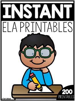 INSTANT ELA Printables