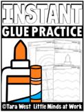 INSTANT Glue Printable Practice