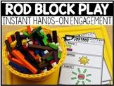 INSTANT Rod Block Play