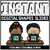 INSTANT Shapes Slide Decks PRE-LOADED TO SEESAW & GOOGLE SLIDES™