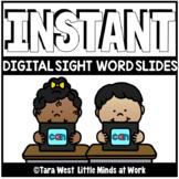 INSTANT Sight Words Slide Decks + EDITABLE PRE-LOADED TO SEESAW & GOOGLE SLIDES™