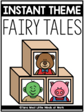 INSTANT Theme: Fairy Tales Fun [3 Pigs, 3 Bears, 3 Goats]