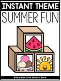 INSTANT Theme: Summer Fun