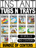 INSTANT Tubs N Trays GROWING BUNDLE: MORNING WORK, CENTERS