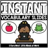INSTANT Digital Vocabulary Slides | DISTANCE LEARNING GOOG