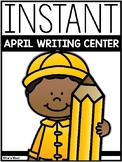 INSTANT Writing Center: APRIL THEMES
