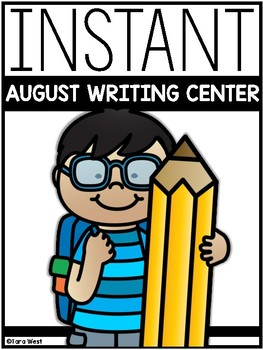 INSTANT Writing Center: AUGUST THEMES