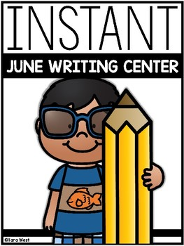 INSTANT Writing Center: JUNE THEMES