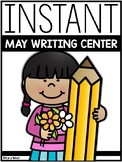 INSTANT Writing Center: MAY THEMES