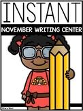 INSTANT Writing Center: NOVEMBER THEMES