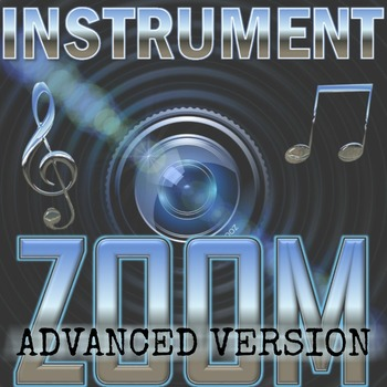 INSTRUMENT ZOOM - ADVANCED VERSION - Orchestra Unit Game - Elementary Music