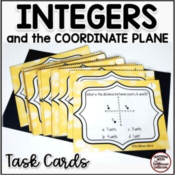 INTEGERS AND THE COORDINATE PLANE Task Cards for 6th Grade (CCSS.6.NS.C.6)