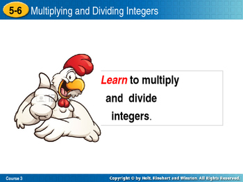INTEGERS Multiplying and Dividing