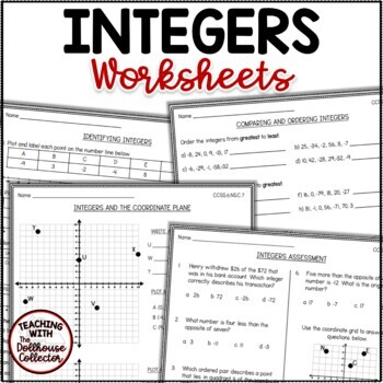 INTEGERS WORKSHEETS - Identifying, Comparing, Ordering, Plotting CCSS.6.NS.C.5-7