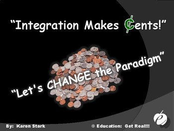 "INTEGRATION ""Makes ¢ents!"" -  PPT"