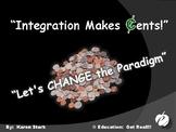 "INTEGRATION ""Makes ¢ents!"" -  PPT"