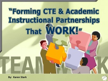 "INTEGRATION: Making ""Relevant"" Connections between CTE & Academic Disciplines"